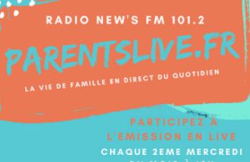 Parents Live, l'émission RADIO…